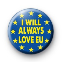 I Will Always Love EU Badge