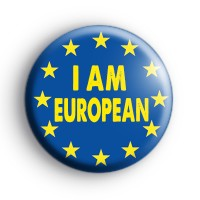 I Am European Badge