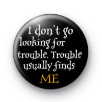 Harry Potter on Trouble badge