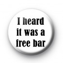 I heard it was a free bar badge