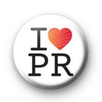 I Love PR badges