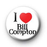 I Love Bill Compton Badges
