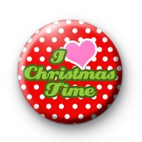 I Love Christmas Time Badge