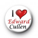 I Love Edward Cullen badges