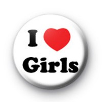 I Love Girls Button Badges