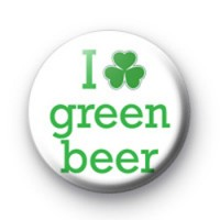I Love Green Beer 1 Badges