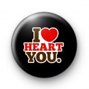 I Love Heart You Badge