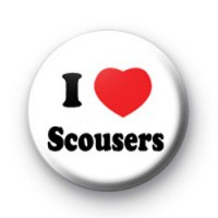 I Love Scousers Badge