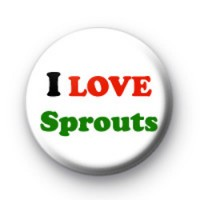 I Love Sprouts Button Badge