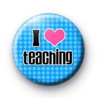 I Love Teaching Badge