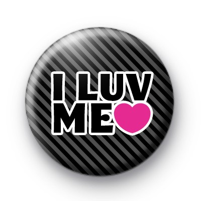 I Luv Me Button Badge