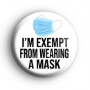 Im Exempt From Wearing a Mask Badge