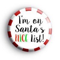 I'm On Santa's NICE List Badge