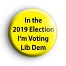 Voting Liberal Democrat Badges