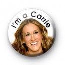 I'm a Carrie badges