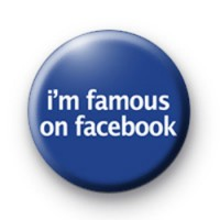 Im Famous on Facebook Badge