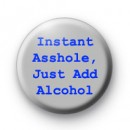 Instant Asshole Badges