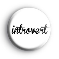 Introvert Button Badge