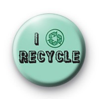 I Recycle badge