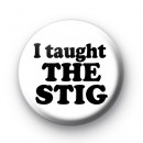I taught the STIG Buton Badges