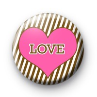 It Must Be Love Heart Badge