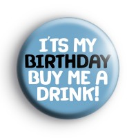 Its My Birthday Buy Me a Drink Badge thumbnail