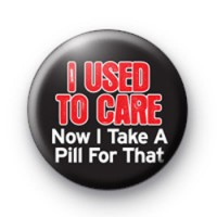 I used to Care badge