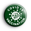 I've Had My COVID Vaccination Green Badge