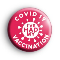 I've Had My COVID Vaccination Pink Badge thumbnail