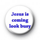 Jesus is coming badges