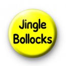 Jingle Bollocks Badge