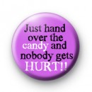 Just hand over the candy badges