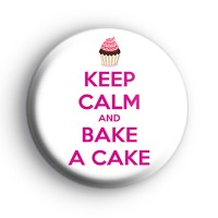 Keep Calm and Bake a Cake Badge