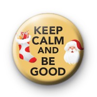 Keep Calm and Be Good Badge