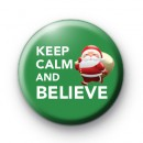 Keep Calm and Believe Badge