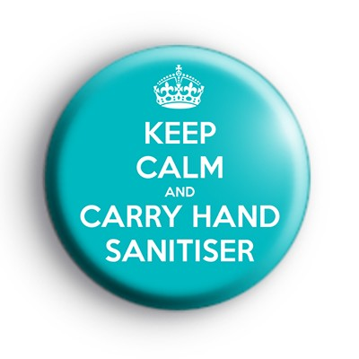 Keep Calm and Carry Hand Sanitiser Badge