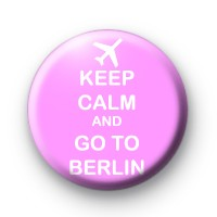 Keep Calm and Go To Berlin badges