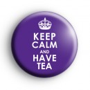 Keep Calm and Have Tea Badge