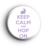 Keep Calm and Hop On Easter Badge