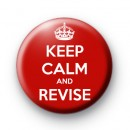 Keep Calm and Revise Badge