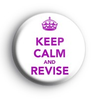 Keep Calm and Revise Pink Badge