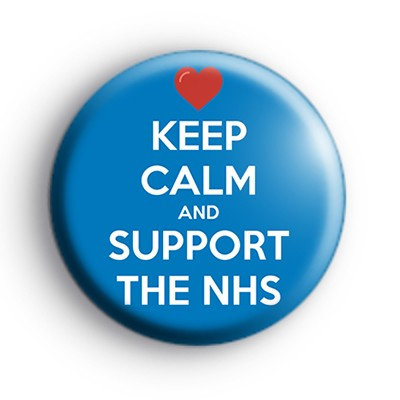 Keep Calm and Support the NHS Badge