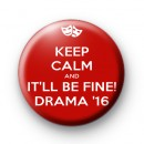 Keep Calm and It'll be fine drama 2016 badge