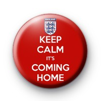 England Keep Calm Its Coming Home Badge