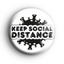 Keep Social Distance Badge