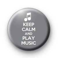 Keep Calm and Play Music Badge