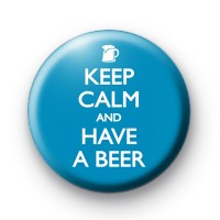Keep Calm and have a Beer Badges