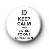 Keep Calm and Listen to One Direction badge