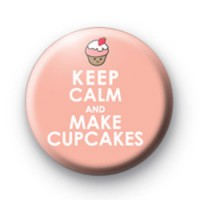 Keep Calm and Make Cupcakes Badges