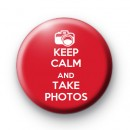 Keep Calm and Take Photos Badge